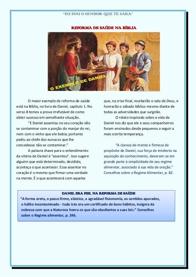 """""""EU SOU O SENHOR QUE TE SARA""""REFORMA DE SAÚDE NA BÍBLIAO maior exemplo de reforma de saúdeestá na Bíblia, no livro de Dani..."""