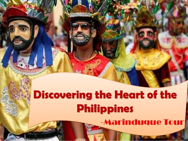 Discovering the Heart of the        Philippines             -Marinduque Tour