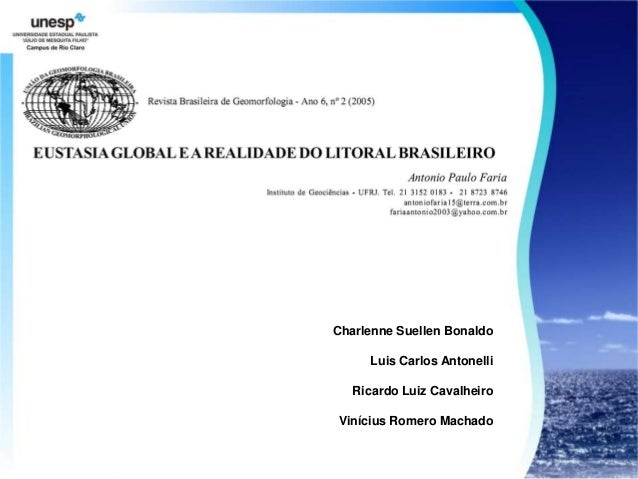 Charlenne Suellen Bonaldo     Luis Carlos Antonelli   Ricardo Luiz CavalheiroVinícius Romero Machado
