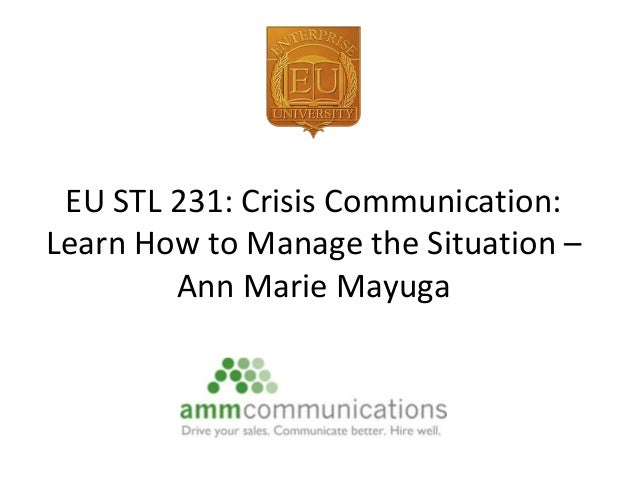 EU STL 231: Crisis Communication: Learn How to Manage the Situation – Ann Marie Mayuga