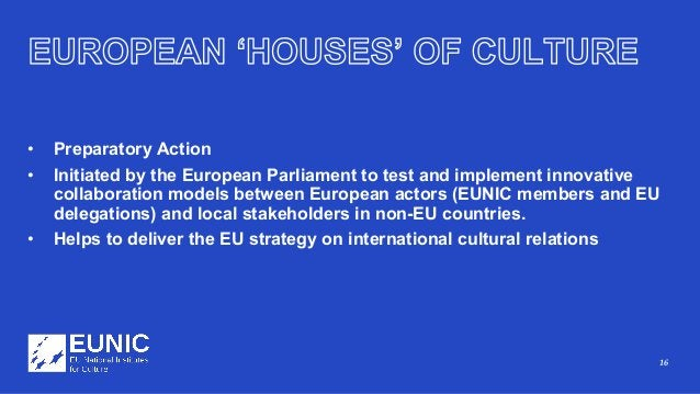 16 • Preparatory Action • Initiated by the European Parliament to test and implement innovative collaboration models betwe...