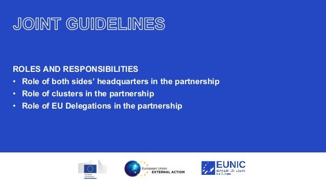 24 ROLES AND RESPONSIBILITIES • Role of both sides' headquarters in the partnership • Role of clusters in the partnership ...