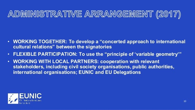 """13 • WORKING TOGETHER: To develop a """"concerted approach to international cultural relations"""" between the signatories • FLE..."""