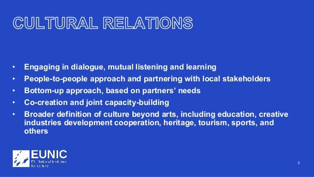 5 • Engaging in dialogue, mutual listening and learning • People-to-people approach and partnering with local stakeholders...