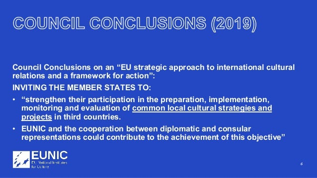 """6 Council Conclusions on an """"EU strategic approach to international cultural relations and a framework for action"""": INVITI..."""