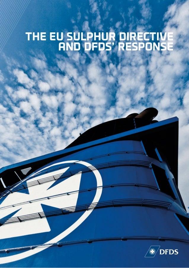 THE EU SULPHUR DIRECTIVE AND DFDS' RESPONSE