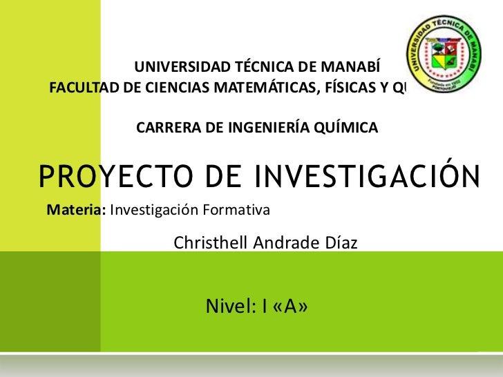 UNIVERSIDAD TÉCNICA DE MANABÍ<br />FACULTAD DE CIENCIAS MATEMÁTICAS, FÍSICAS Y QUÍMICAS<br /><br />CARRERA DE INGENIERÍA ...