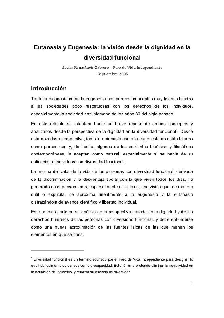 Eutanasia y Eugenesia: la visión desde la dignidad en la                                 diversidad funcional             ...