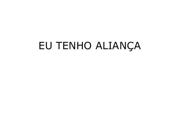 EU TENHO ALIANÇA