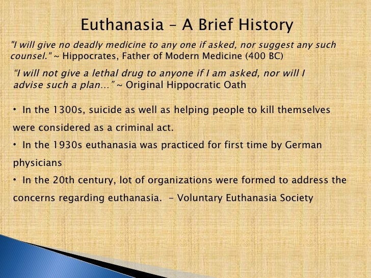 a history of euthanasia in the american medical institutions Abstract during the past four decades, the netherlands played a leading role in the debate about euthanasia and assisted suicide despite the claim that other.
