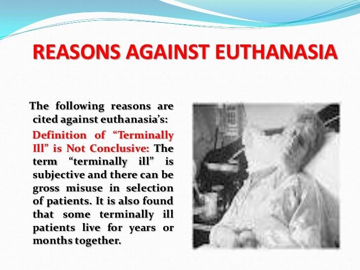 An argument in favor of euthanasia in the medical field