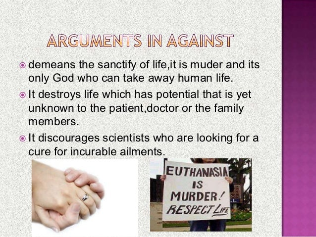 euthanasia the right to live or to die The right to die vs theright to live and allowing the patient to die active euthanasia founder and president of the john ankerberg show, the most-watched christian worldview show in america latest posts by the john ankerberg show.