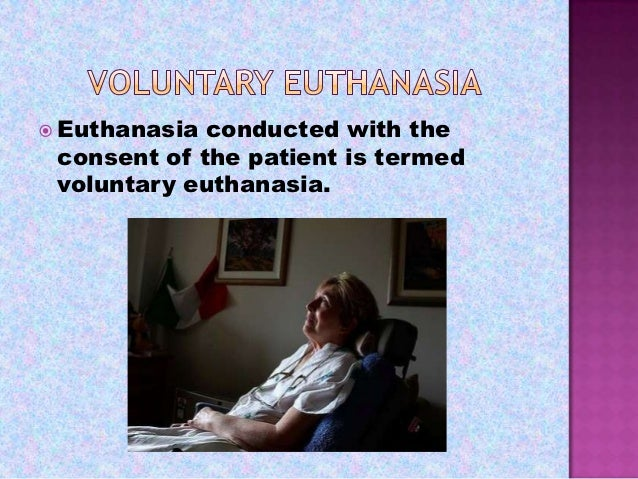 suffering and voluntary euthanasia essay Voluntary euthanasia law essay the subject of death does not seem to be openly discussed in society thus, it's no wonder that the issues relating to euthanasia and withdrawal of life sustaining treatment are always treated with such caution.