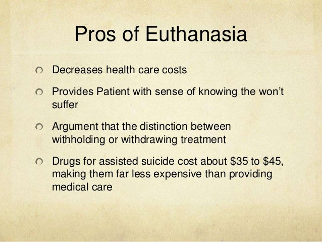 is euthanasia the only way out a comparison of two articles Euthanasia, assisted suicide & health care decisions: when asked if there is any systematic way of finding out and recording complications, dr katrina hedberg.
