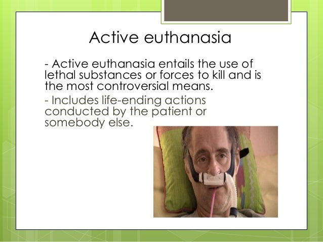 an argument against active euthanasia from the religious perspective Arguments against euthanasia you are invited to go to read the complete articles providing arguments against acts of euthanasia for high school students.