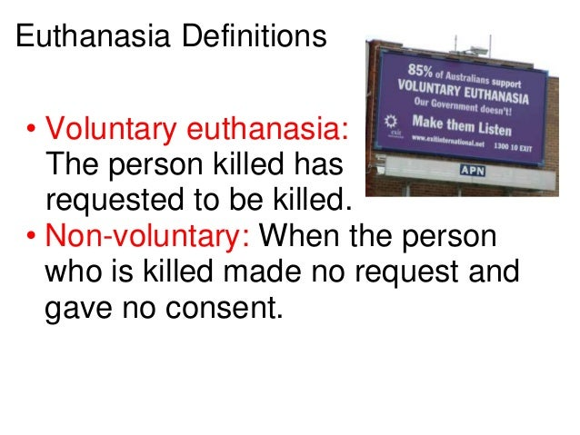 euthanasia and person Euthanasia is the act of deliberately ending a person's life to relieve suffering for example, it could be considered euthanasia if a doctor deliberately gave a patient with a terminal illness an overdose of muscle relaxants to end their life assisted suicide is the act of deliberately.