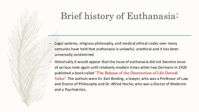 An overview of the modern legalization of murder through euthanasia