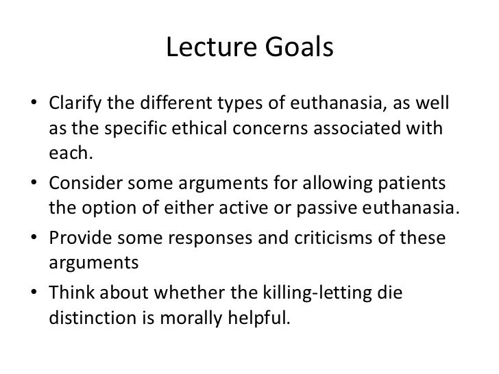 an argument in favor of the legalization of physician assisted suicide euthanasia 10 arguments for legalizing euthanasia one of the big arguments against euthanasia is that a final myth is that legalizing assisted dying will.