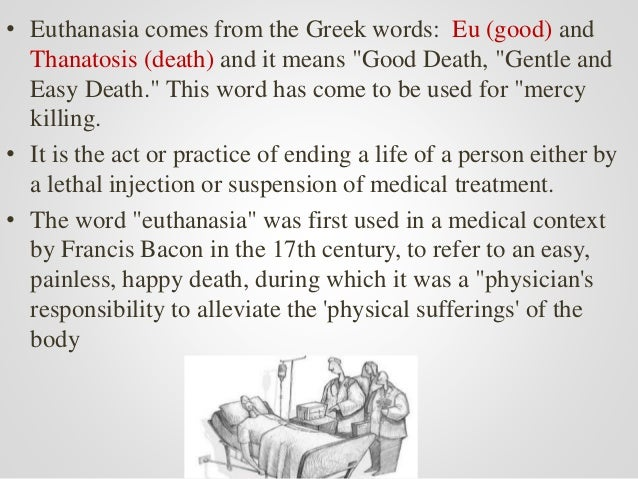 euthanasia an end to misery essay Make them more happy to see this persons misery end than to let them go on suffering research essay sample on unbiased views on euthanasia posted in uncategorized.