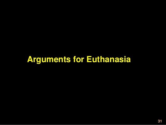dying with dignity an argument in favor of legalizing euthanasia in the united states Euthanasia in the united states death with dignity national in the united states legal and ethical debates about euthanasia became more prominent in the.