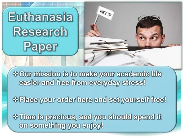 How to write a research paper on euthanasia