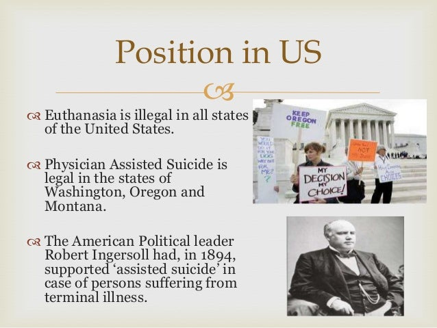 euthanasia is illegal essay Essays on euthanasia comprises of chronologically this kind of euthanasia is illegal in all while writing the euthanasia essays the writers are.