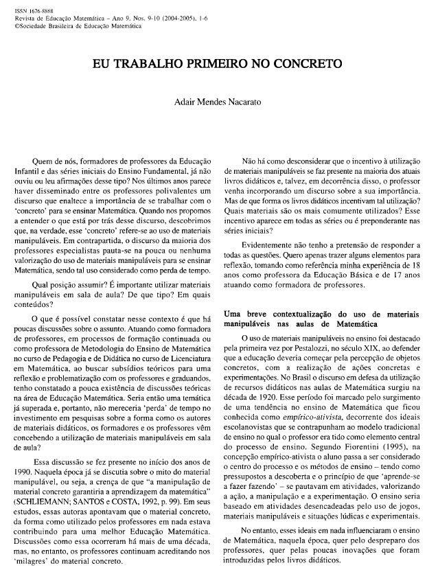 ISSN 1676-8868  Revista de Educaçáo Mateinárica - Ano 9. Nos. 9-10 (2004-20053. 1-6  OSociedade Brasileira de Educação Mat...