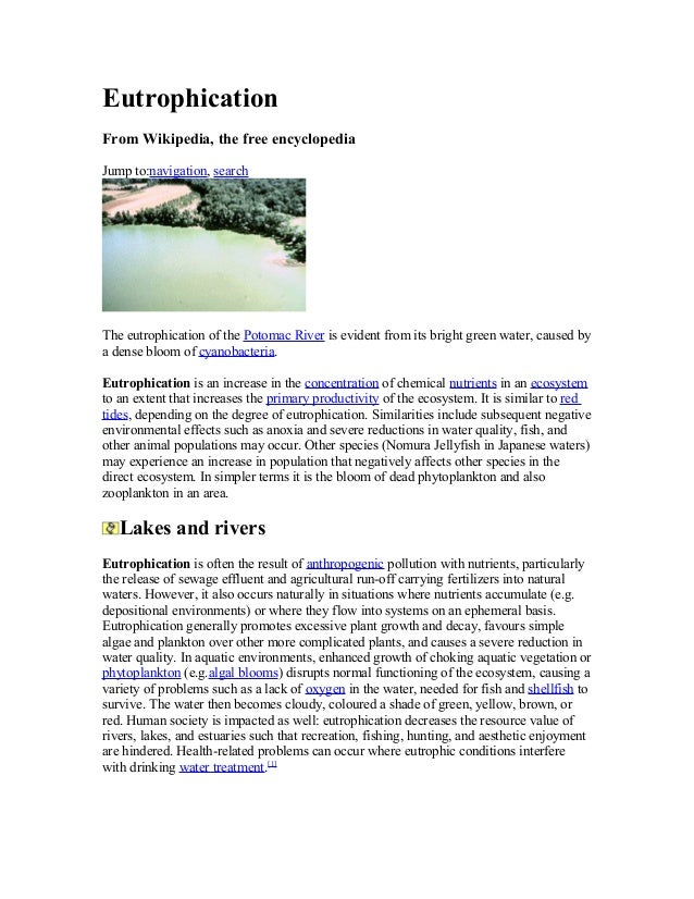 Eutrophication From Wikipedia, the free encyclopedia Jump to:navigation, search The eutrophication of the Potomac River is...