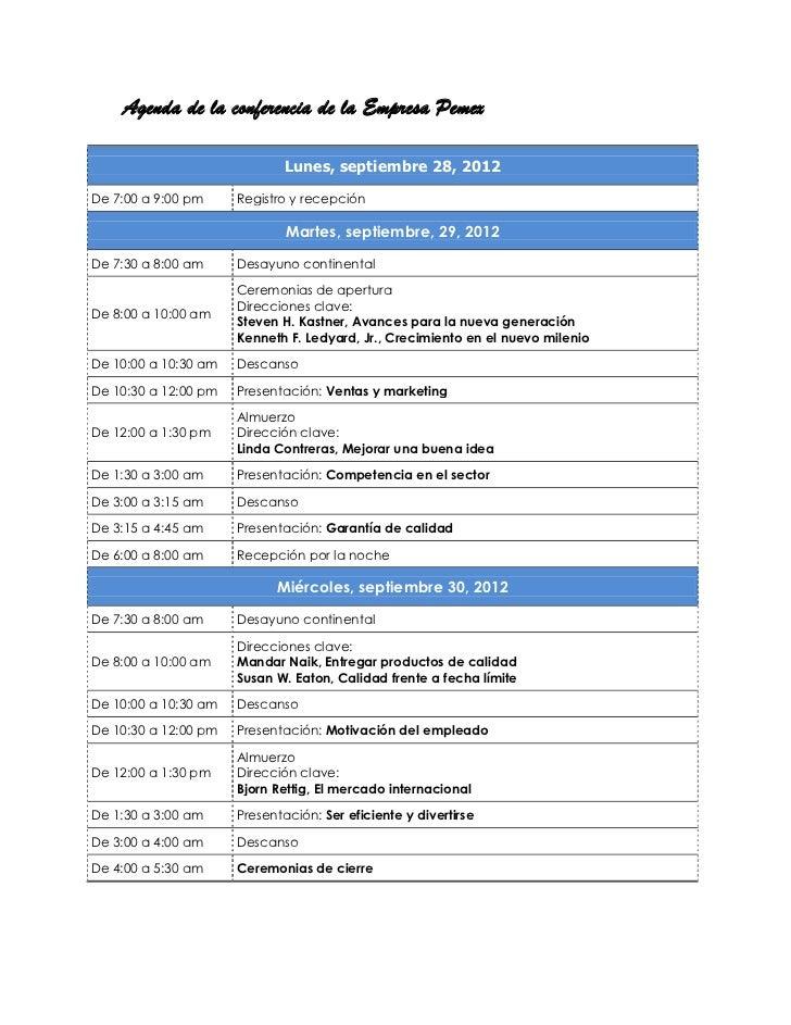 Agenda de la conferencia de la Empresa Pemex                              Lunes, septiembre 28, 2012De 7:00 a 9:00 pm     ...