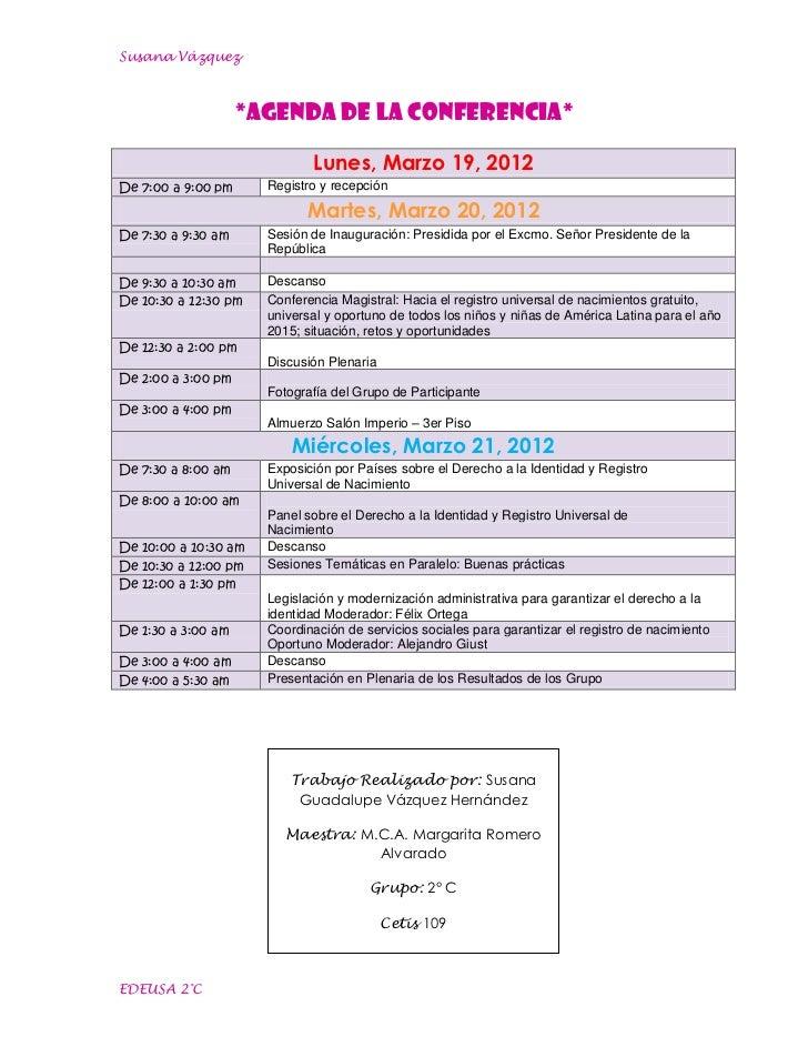 Susana Vázquez                    *Agenda de la conferencia*                             Lunes, Marzo 19, 2012De 7:00 a 9:...