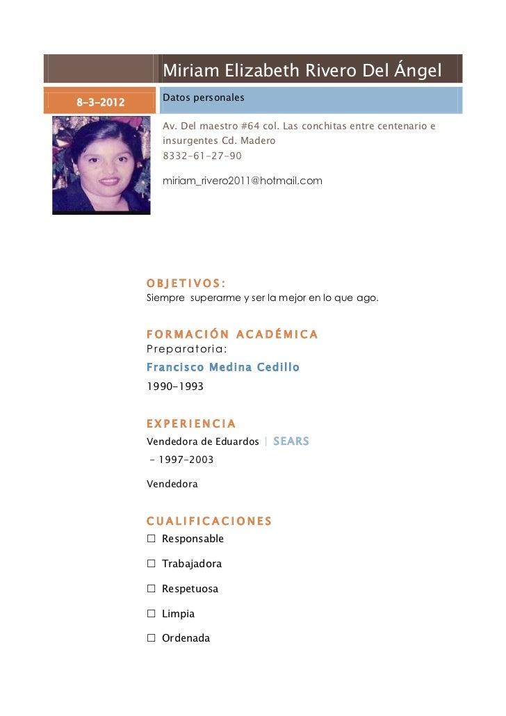 Miriam Elizabeth Rivero Del Ángel8-3-2012      Datos personales              Av. Del maestro #64 col. Las conchitas entre ...