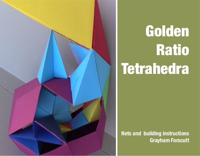 Golden Ratio Tetrahedra Nets and building instructions Grayham Forscutt
