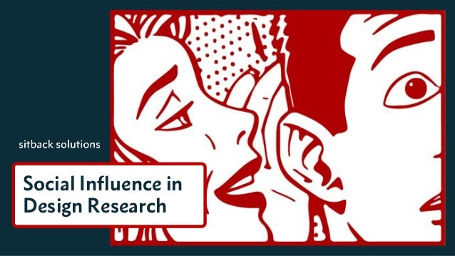 Social Influence in Design Research
