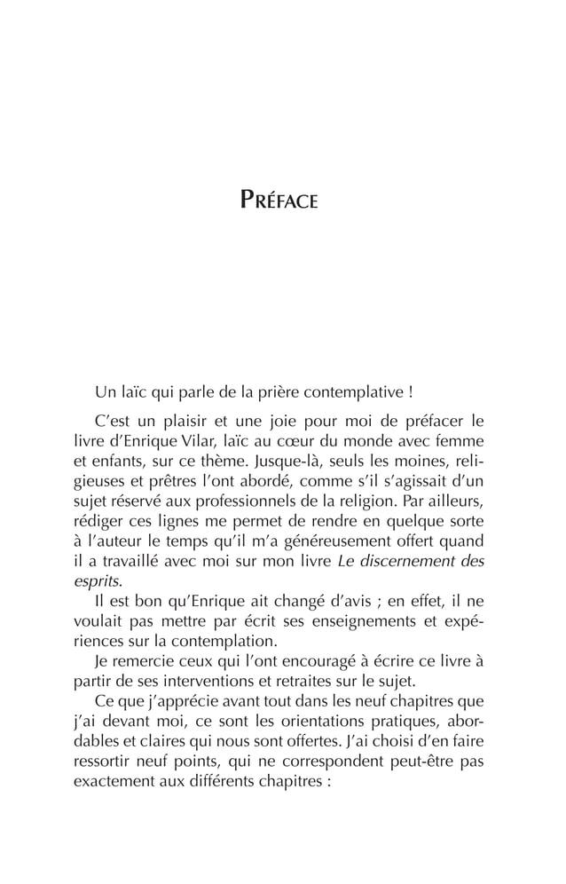 Préface Un laïc qui parle de la prière contemplative! C'est un plaisir et une joie pour moi de préfacer le livre d'Enriqu...