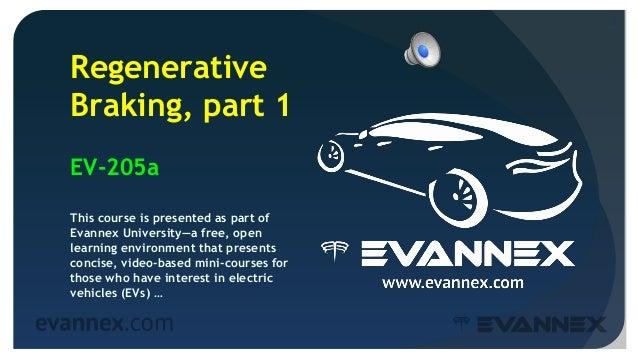 Electric Vehicle University - 205a REGENERATIVE BRAKING Slide 2
