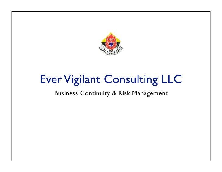 Ever Vigilant Consulting LLC   Business Continuity & Risk Management