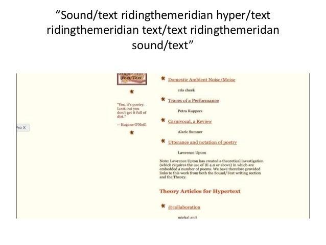 """""""Sound/text ridingthemeridian hyper/text ridingthemeridian text/text ridingthemeridan sound/text"""""""