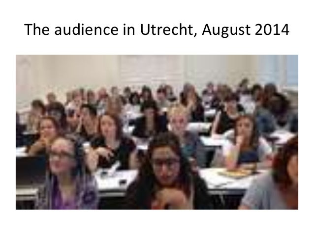The audience in Utrecht, August 2014