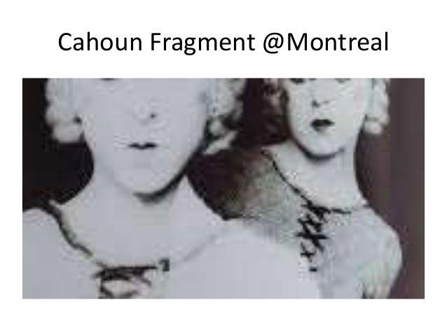 Cahoun Fragment @Montreal