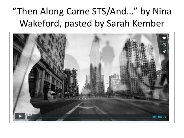 """""""Then Along Came STS/And…"""" by Nina Wakeford, pasted by Sarah Kember"""
