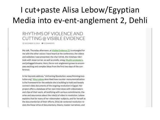 I cut+paste Alisa Lebow/Egyptian Media into ev-ent-anglement 2, Dehli