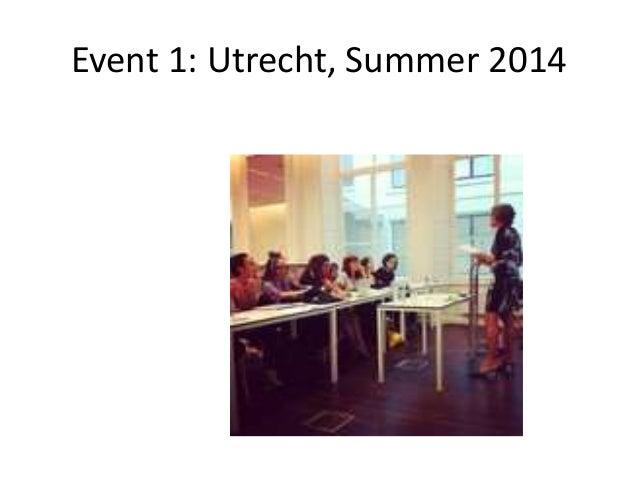 Event 1: Utrecht, Summer 2014