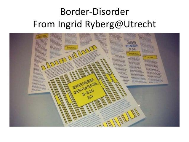 Border-Disorder From Ingrid Ryberg@Utrecht