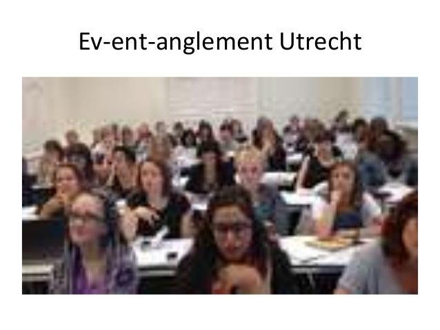 Ev-ent-anglement Utrecht
