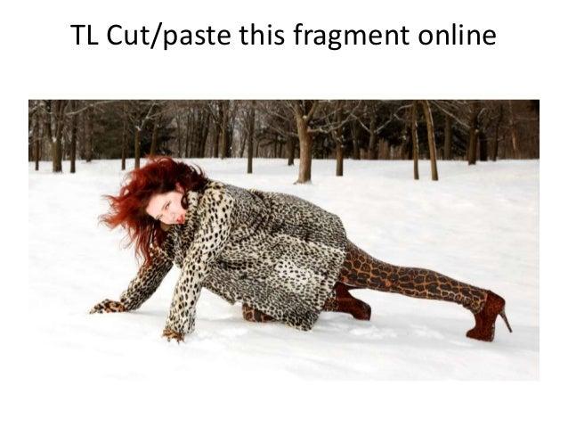 TL Cut/paste this fragment online