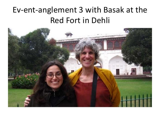 Ev-ent-anglement 3 with Basak at the Red Fort in Dehli