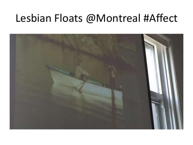 Lesbian Floats @Montreal #Affect