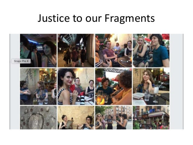 Justice to our Fragments