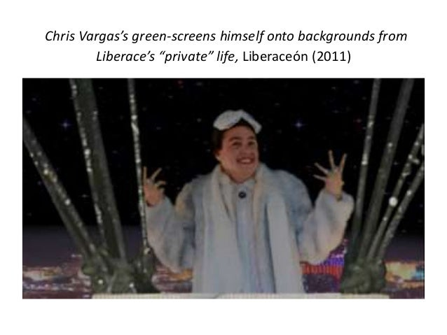 """Chris Vargas's green-screens himself onto backgrounds from  Liberace's """"private"""" life, Liberaceón (2011)"""