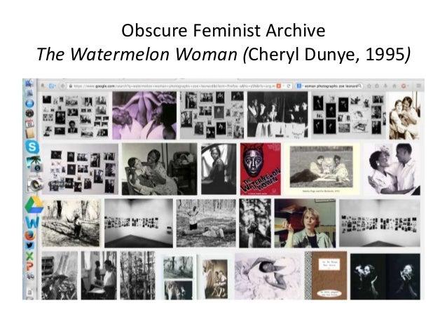 Obscure Feminist Archive  The Watermelon Woman (Cheryl Dunye, 1995)